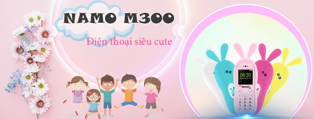 Điện thoại Namo M300 cực kì cute