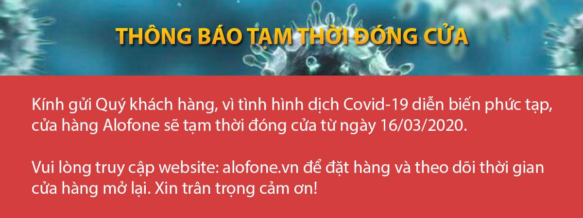 alofone-tam-thoi-dong-cua-chong-dich-covid-19