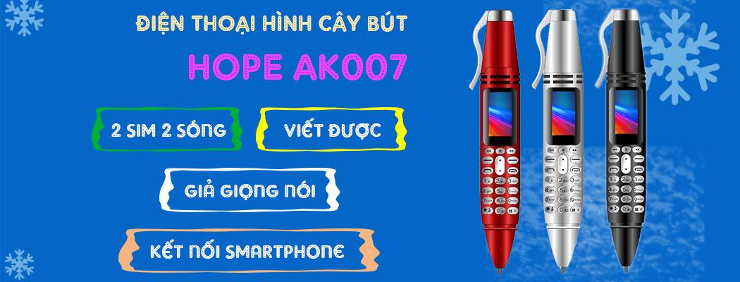 điện thoại cây bút hope ak007
